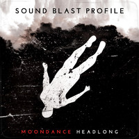 Sound Blast Profile: Moondance Headlong
