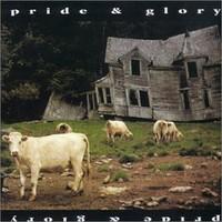 Pride & Glory: Pride & glory