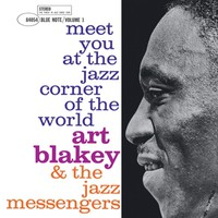 Blakey, Art: Meet You At the Jazz Corner of the World Vol.1