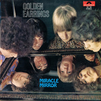 Golden Earrings: Miracle Mirror