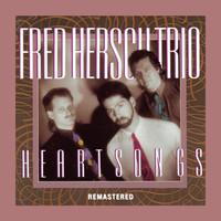 Fred Hersch Trio: Heartsongs