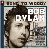 Dylan, Bob: Song to Woody