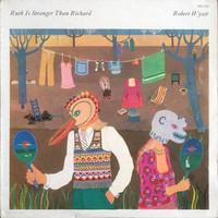 Wyatt, Robert : Ruth Is Stranger Than Richard