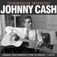 Cash, Johnny: Transmissinon Impossible