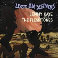 Kaye Lenny & Fleshtones: Lost on xandu