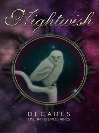 Nightwish: Decades: Live in Buenos Aires
