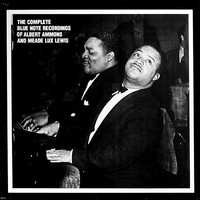 Ammons, Albert: The Complete Blue Note Recordings Of Albert Ammons And Meade Lux Lewis
