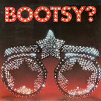 Bootsy's Rubber Band: Bootsy? Player Of The Year
