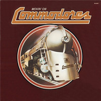 Commodores: Movin' On