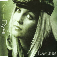 Ryan, Kate: Libertine