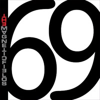 Magnetic Fields: 69 love songs