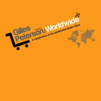Peterson, Gilles: Worldwide
