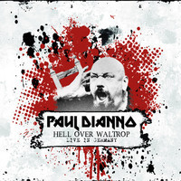 Di'Anno, Paul: Hell Over Waltrop - Live In Germany