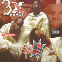 3X Krazy: Sick-O