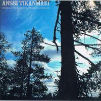 Tikanmäki, Anssi: Maisemakuvia Suomesta