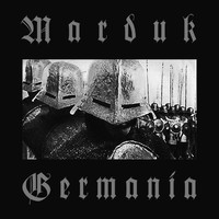 Marduk: Germania