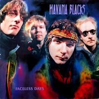 Havana Black: Faceless Days
