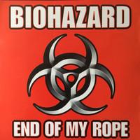 Biohazard: End Of My Rope