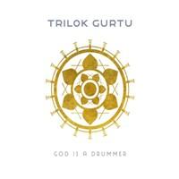 Gurtu, Trilok: God is a Drummer