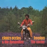 Eccles, Clancy: Freedom / fire corner: 2 original albums