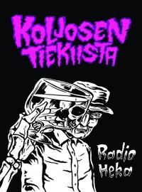 Koljosen Tiekiista: Radio Heka