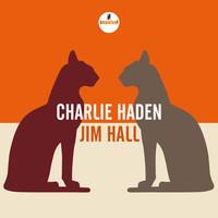 Haden, Charlie: Charlie Haden - Jim Hall