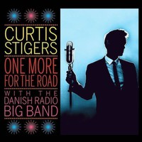 Curtis Stigers & Danish Radio Big Band: One more for the road