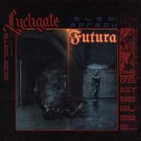 Lychgate : Also sprach Futura