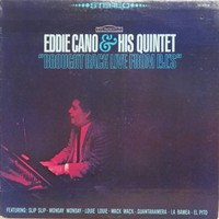 Eddie Cano & His Quintet: Brought Back Live From PJ's
