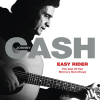 Cash, Johnny: Easy Rider: The Best Of The Mercury Recordings