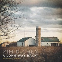 Richey, Kim: A Long Way Back: the Songs of Glimmer