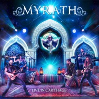 Myrath: Live in Carthage