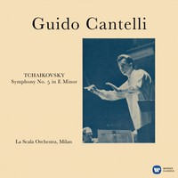 Cantelli, Guido: Tchaikovsky Symphony No.5 In E Minor Op.64