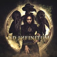 Ad Infinitum: Chapter I: Monarchy