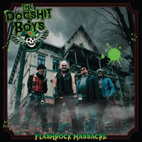 Dogshit Boys: Flashrock Massacre