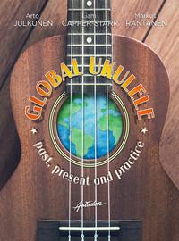 Julkunen, Arto: Global Ukulele