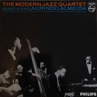 Modern Jazz Quartet: The Modern Jazz Quartet Guest Star Laurindo Almeida