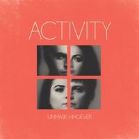 Activity: Unmask whoever (translucent glacial blue vinyl)