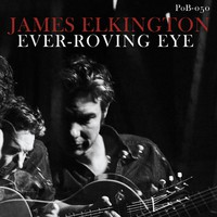 Elkington, James: Ever-roving eye