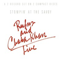 Khan, Chaka: Stompin' at the savoy