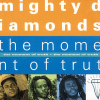 Mighty Diamonds: Moment of truth