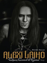 Children Of Bodom: Alexi Laiho - Chaos, Control & Guitar
