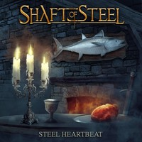 Shaft of Steel: Steel Heartbeat