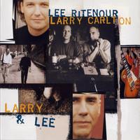 Lee Ritenour & Larry Carlton: Larry & Lee