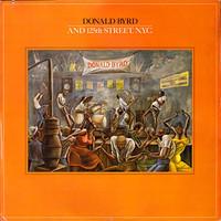 Byrd, Donald: Donald Byrd And 125th Street, N.Y.C.