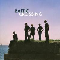 Baltic Crossing: Baltic Crossing