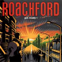 Roachford: Get ready!