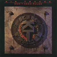 Kik Tracee: Don't Need Rules