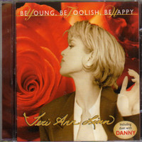 Linn, Teri Ann: Be Young, Be Foolish, Be Happy