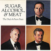 V/A: Sugar, Alcohol, & Meat (The Dial-A-Poem Poets)